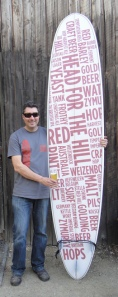 Dave Golding with the Red Hill longboard